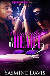 Handcuffed To My Heart Second book in series by Yasmin Davis