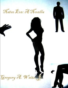 New Novella from author Gregory A Waits, Jr. available on Amazon.com